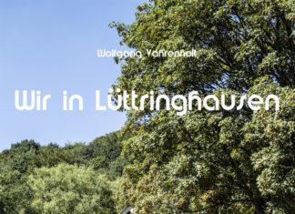 """Der Heimatbund Lüttringhausen präsentiert den Lüttringhauser Fotoband von Wolfgang Vahrenholt: """"Wir in Lüttringhausen"""". Cover: Wolfgang Vahrenholt"""