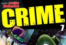 Zweite Staffel Lustiges Taschenbuch Crime! Cover: obs/Egmont Ehapa Media/Disney