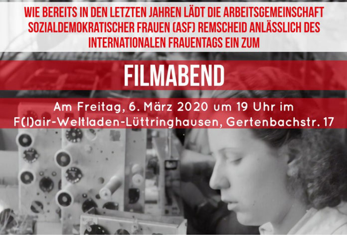 Die SPD-Frauen der SPD-Remscheid laden zwei Tage vor dem Internationalen Frauentag zum Filmabend in den Flair-Weltladen in Lüttringhausen.