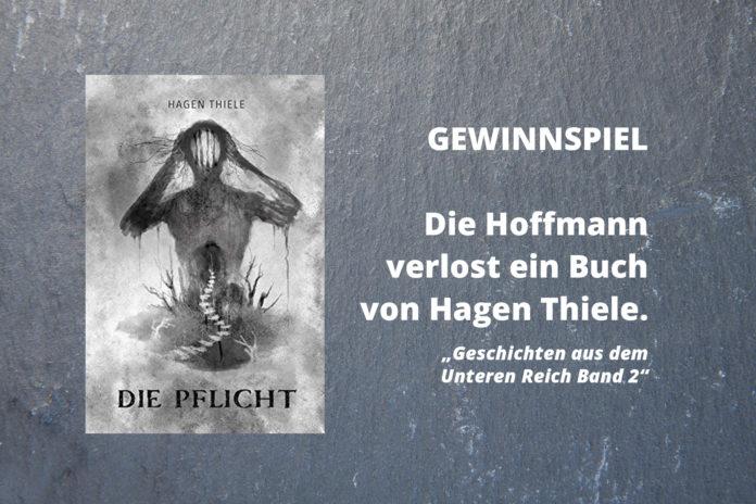 """Gewinnspiel: Die Hoffmann verlost ein Buch von Hagen Thiele: """"Geschichten aus dem Unteren Reich Band 2"""""""
