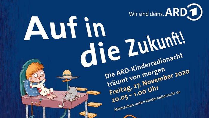 """""""Auf in die Zukunft"""" - Die ARD-Kinderradionacht träumt von morgen. Sendetermin: 27. November 2020 von 20.05 bis 1 Uhr auf WDR 5 in KiRaKa. Artwork: ARD"""