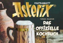 """Cover """"Festbankett Asterix - Das offizielle Kochbuch. Artwork: Egmont Comic Collection / © 2021 LES EDITIONS ALBERT RENE"""