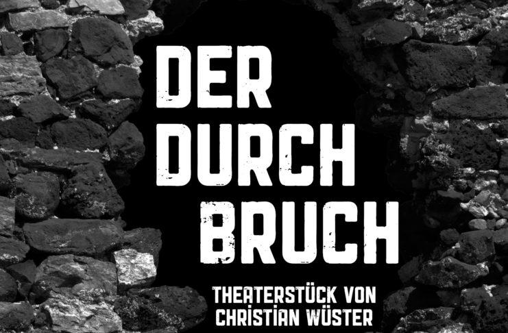 Der Durchbruch - Kammerspiel von Christian Wüster.